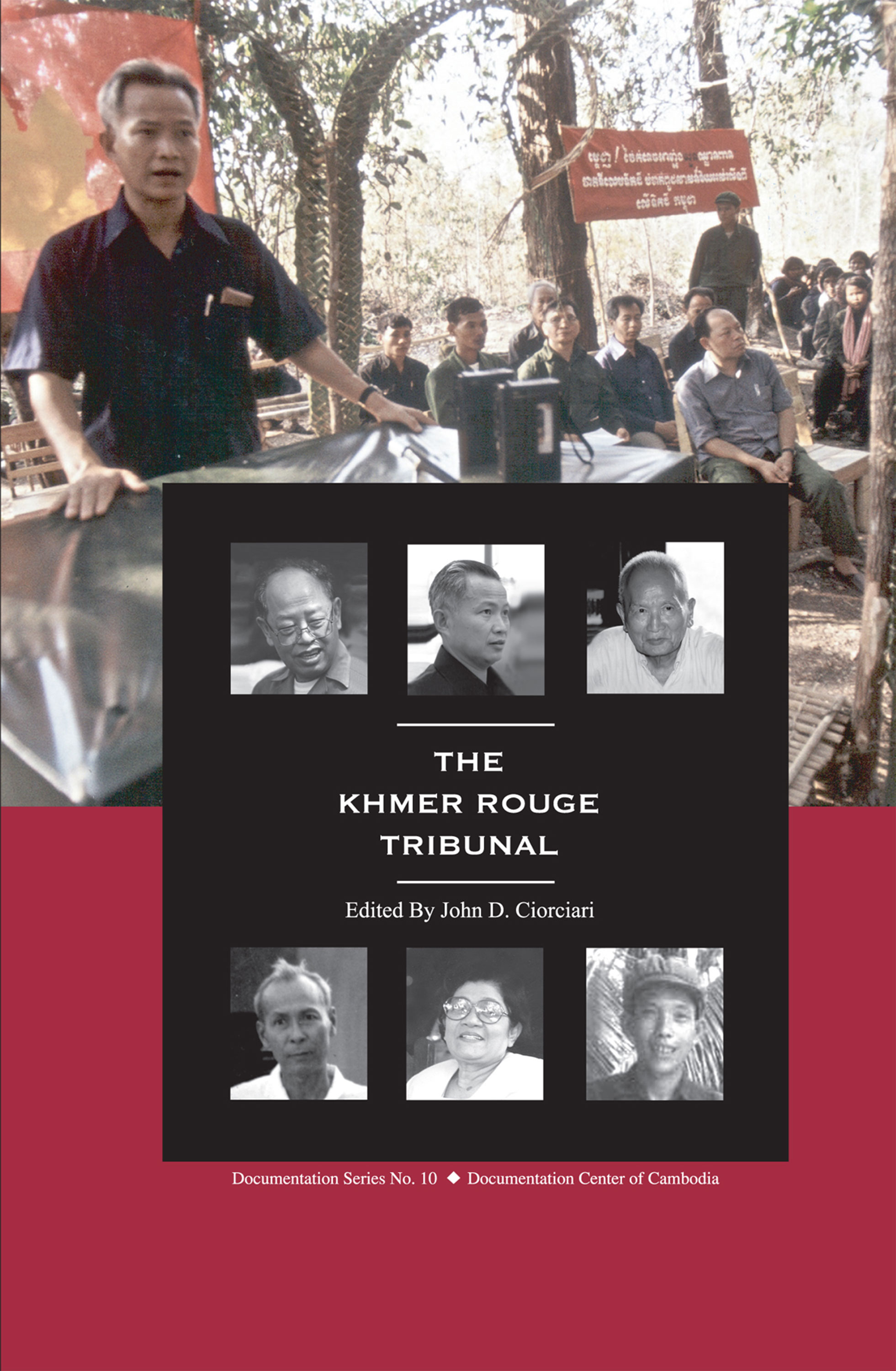 The Khmer Rouge Tribunal
