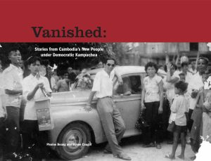 VANISHED: Stories from Cambodia's New People under Democratic Kampuchea, Pivoine Beang and Wynne Cougill (2006)