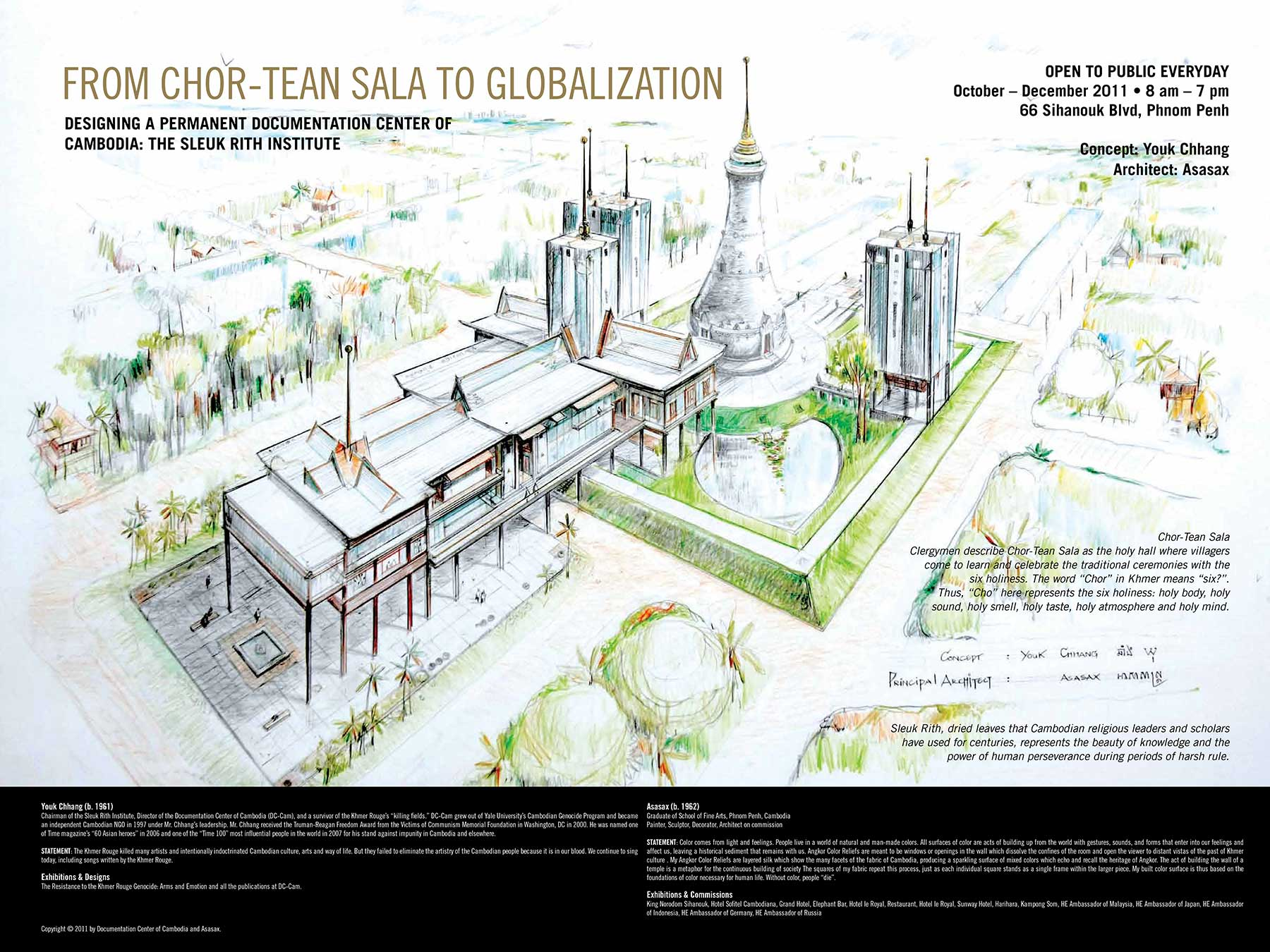 FROM SALA CHOR TEAN TO GLOBALIZATION (2011)